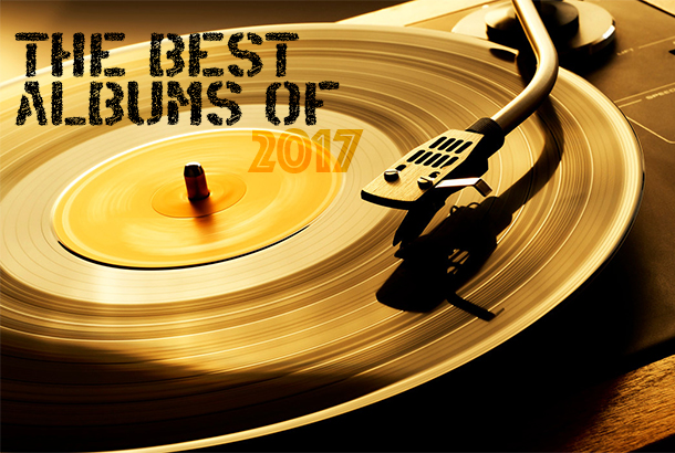The Best Of 2017: The 25 Best Albums