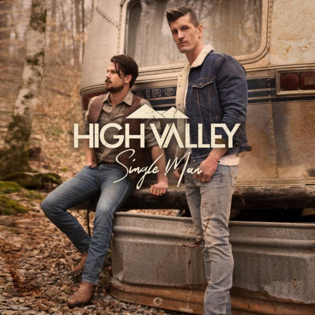 "High Valley Launch New Single ""Single Man"""