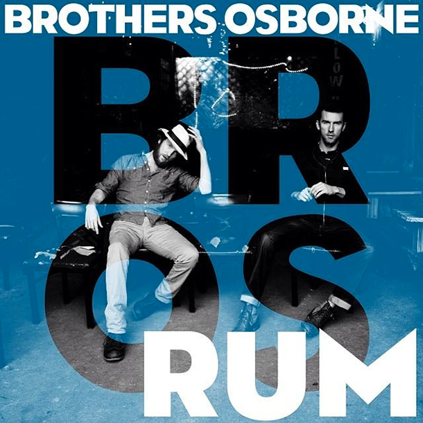 Single Review: Brothers Osborne - Rum