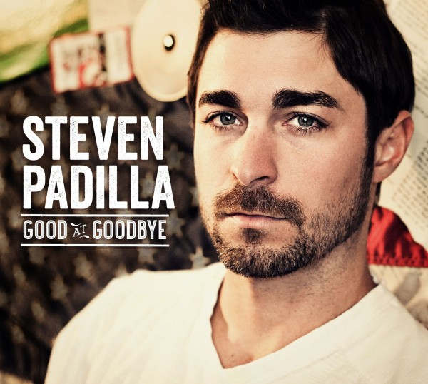 Album Review: Steven Padilla - Good At Goodbye