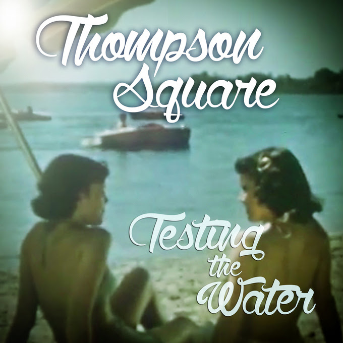 "Thompson Square ""Testing The Water"" With New Radio Single"