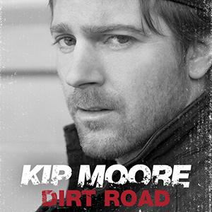Single Review: Kip Moore - Dirt Road