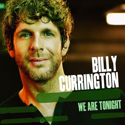 Single Review: Billy Currington - We Are Tonight