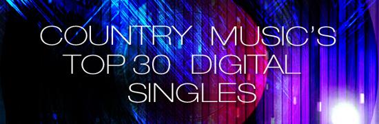 Country Chart News - The Top 30 Digital Singles - March 12, 2014: Brantley Gilbert #1, Cassadee Pope & Cole Swindell Platinum