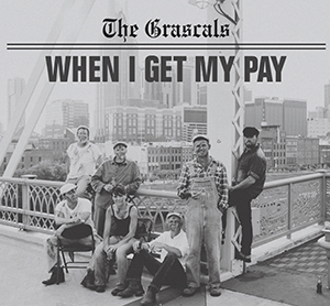 Album Review: The Grascals - When I Get My Pay