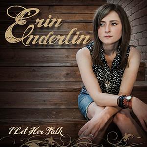 Album Review: Erin Enderlin - I Let Her Talk