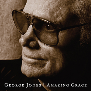 "George Jones ""Amazing Grace"" To Be Released By Bandit Records This Fall"