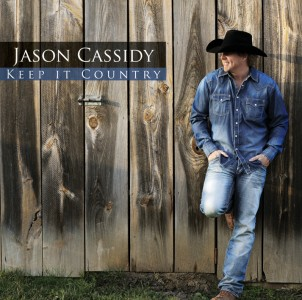 Album Review: Jason Cassidy - Keep It Country