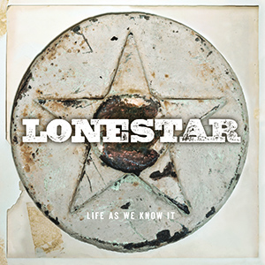 Album Review: Lonestar - Life As We Know It