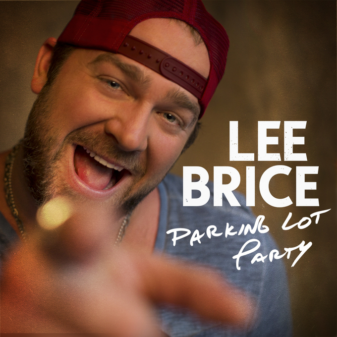 """Story Behind The Song: Lee Brice - """"Parking Lot Party"""""""