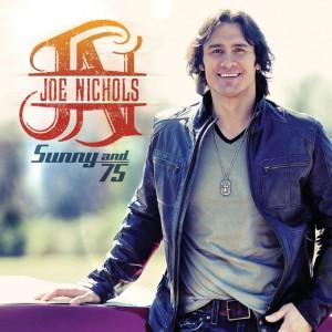 "Single Review: Joe Nichols - ""Sunny And 75"""