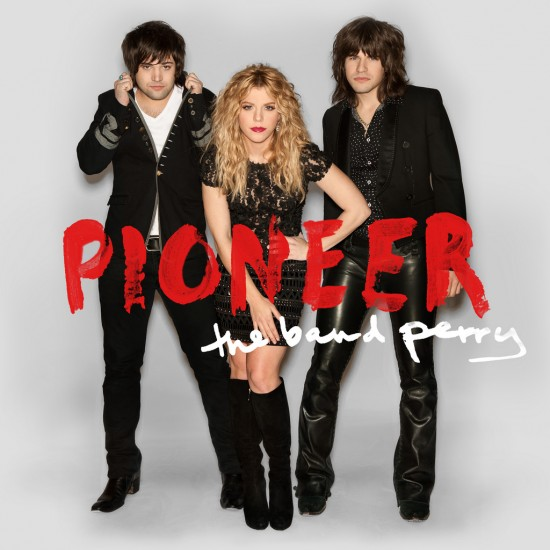 "The Band Perry ""Pioneer"" Tracklist & Cover Art"