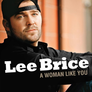 "Lee Brice Hits #1 with ""A Woman Like You"""