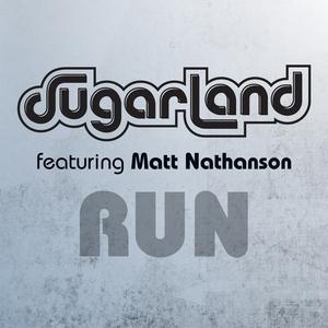 Single Review: Sugarland & Matt Nathanson - Run