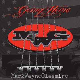"Single Review: Mark Wayne Glasmire - ""Going Home"""
