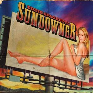Eddie Spaghetti - Sundowner