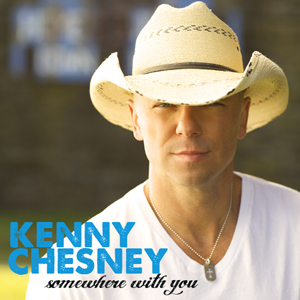 """Kenny Chesney - """"Somewhere With You"""""""