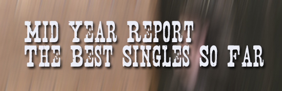 Mid-Year Report: My 25 Favorite Singles