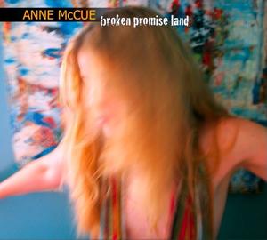 Anne McCue - Broken Promise Land