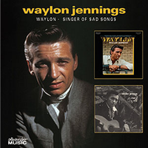 Waylon Jennings - Waylon/Singer of Sad Songs
