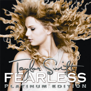 Taylor Swift - Fearless [Platinum Edition]