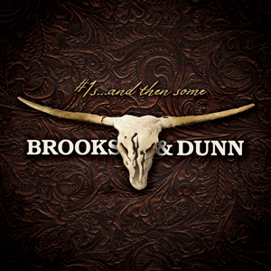 Brooks & Dunn - Number 1's And Then Some