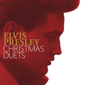 """Elvis Presley - """"Christmas Duets"""""""