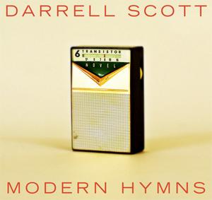 Darrell Scott - Modern Hymns