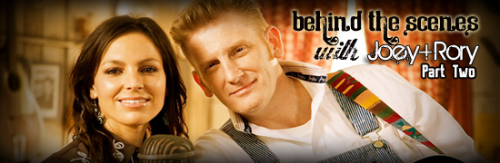Exclusive: Behind The Scenes with Joey+Rory (Part 2)