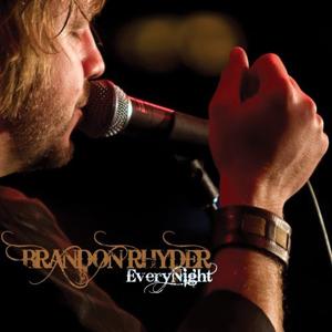 Brandon Rhyder - Every Night