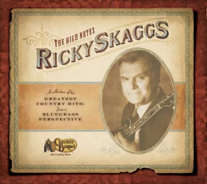 Ricky Skaggs - The High Notes