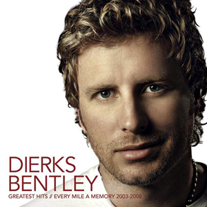 Dierks Bentley - Greatest Hits