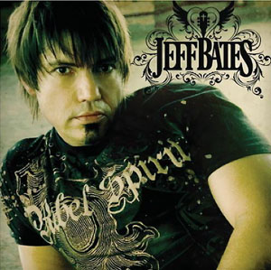 Jeff Bates - Jeff Bates