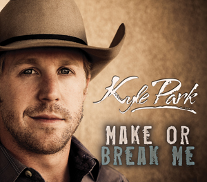 Kyle Park - Make Or Break Me