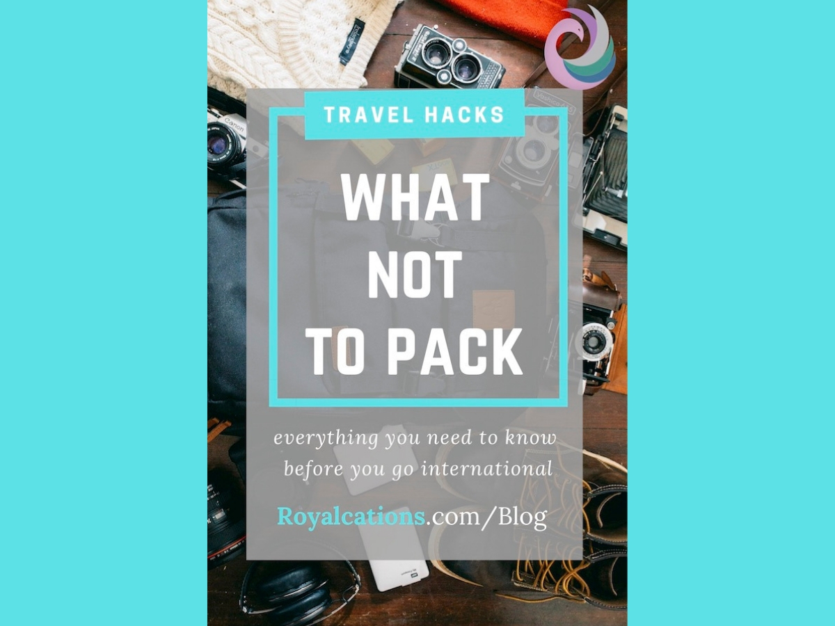 Trave Hack What Not to Pack Blog