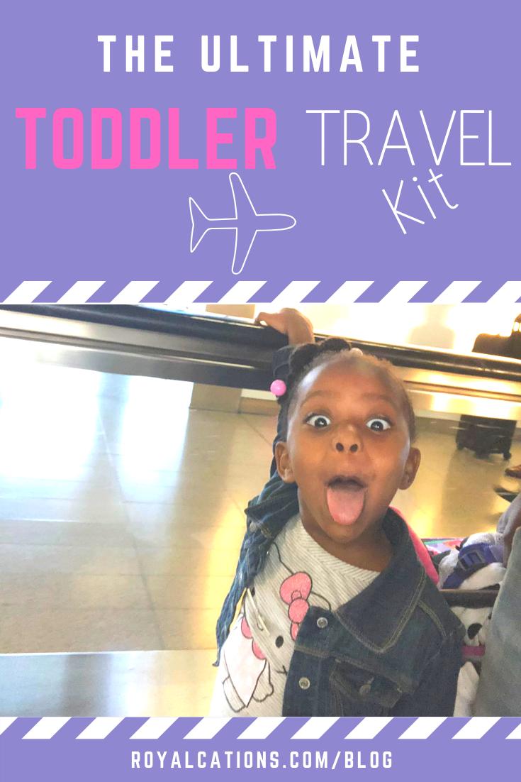Ultimate Toddler Travel Kit