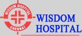 Wisdom Hospital Chennai