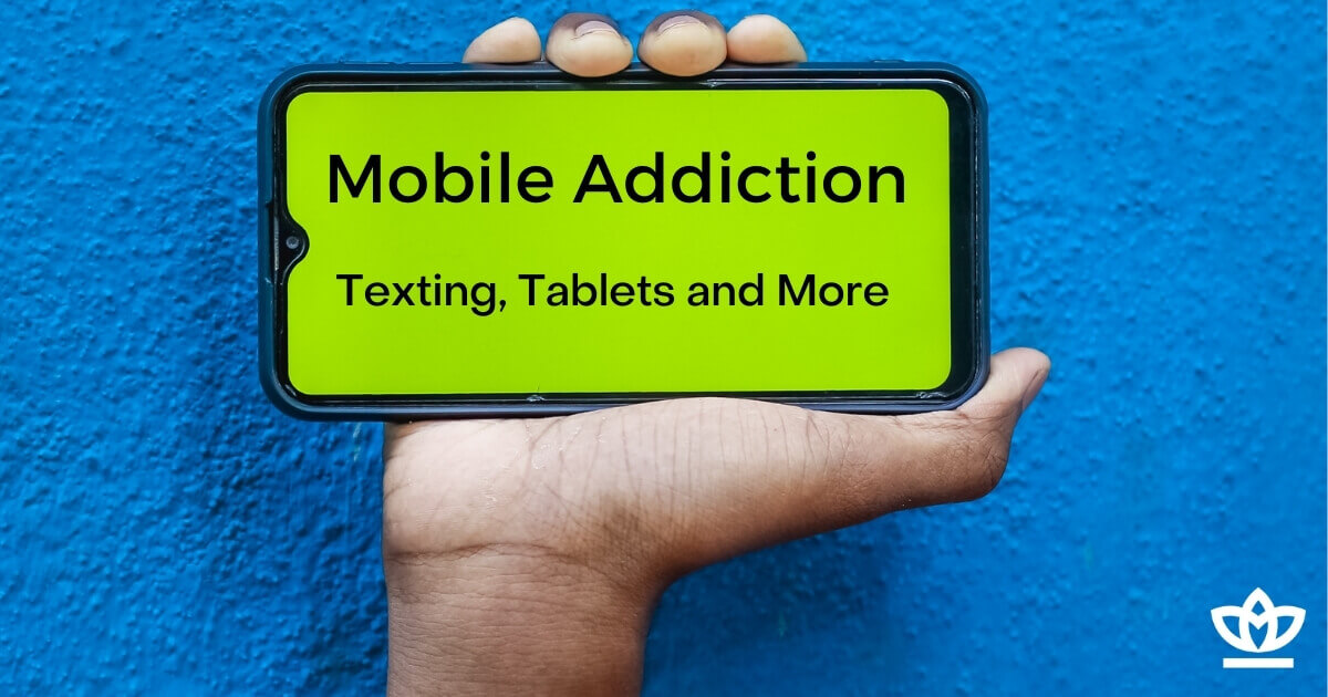 mobile and technology addiction