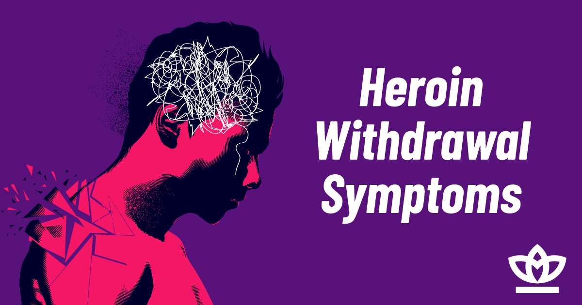 heroin withdrawal symptoms explained
