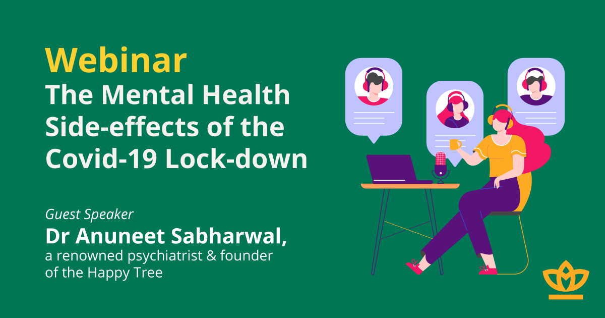 Webinar - The Mental Health Side-effects of the Covid-19 Lock-down