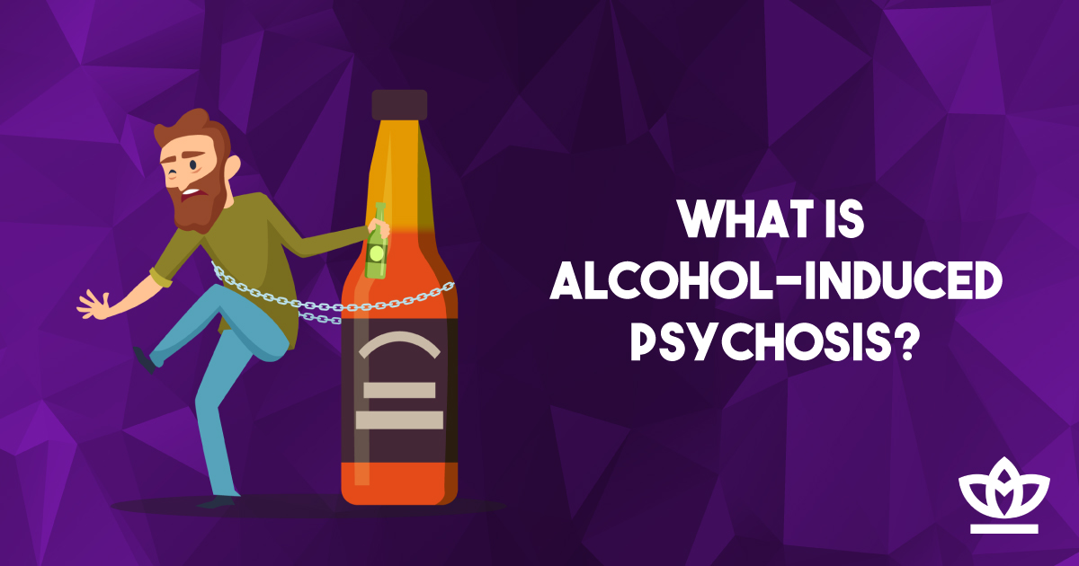 alcohol induced psychosis