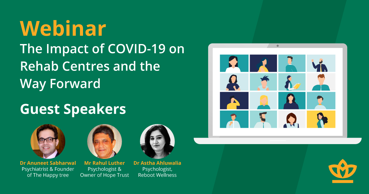 Webinar - The Impact of COVID-19 on Rehab Centres and the Way Forward