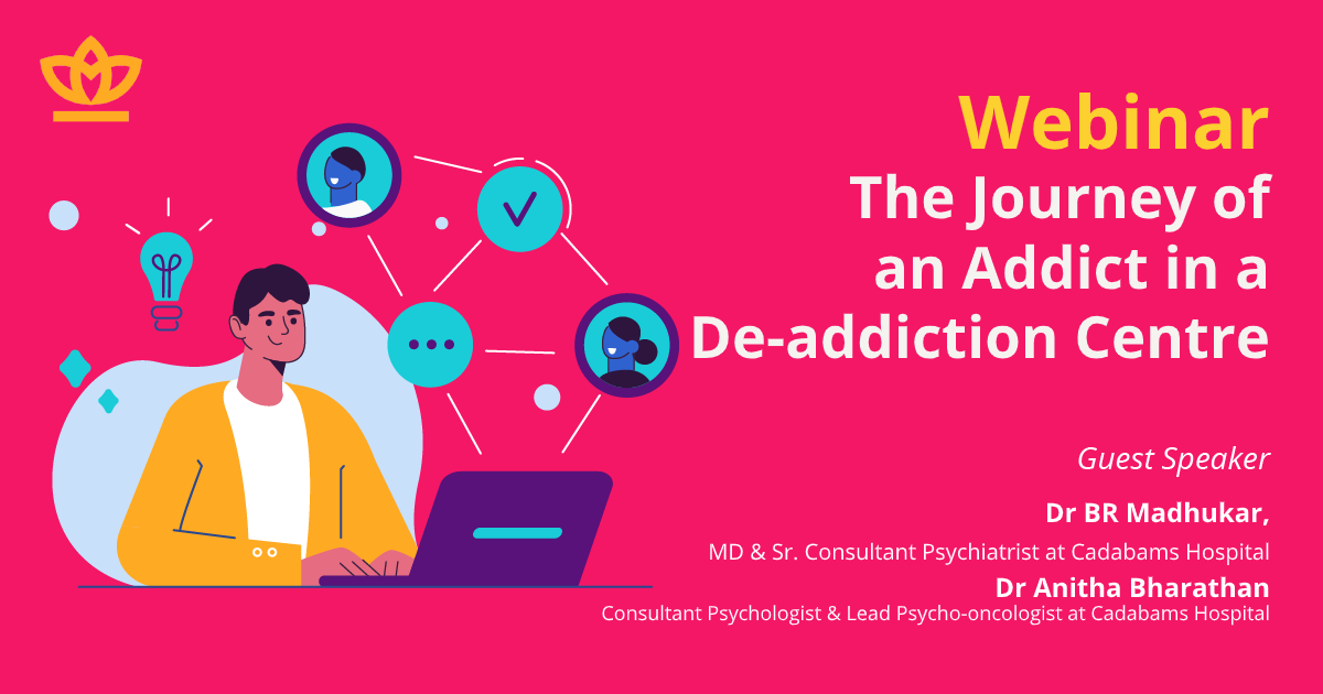 Webinar - The Journey of an Addict in a Rehab Centre
