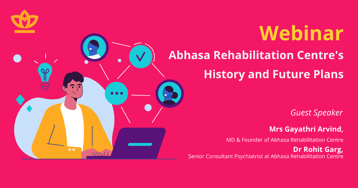 Webinar - Abhasa Rehabilitation Centre's History and Future Plans