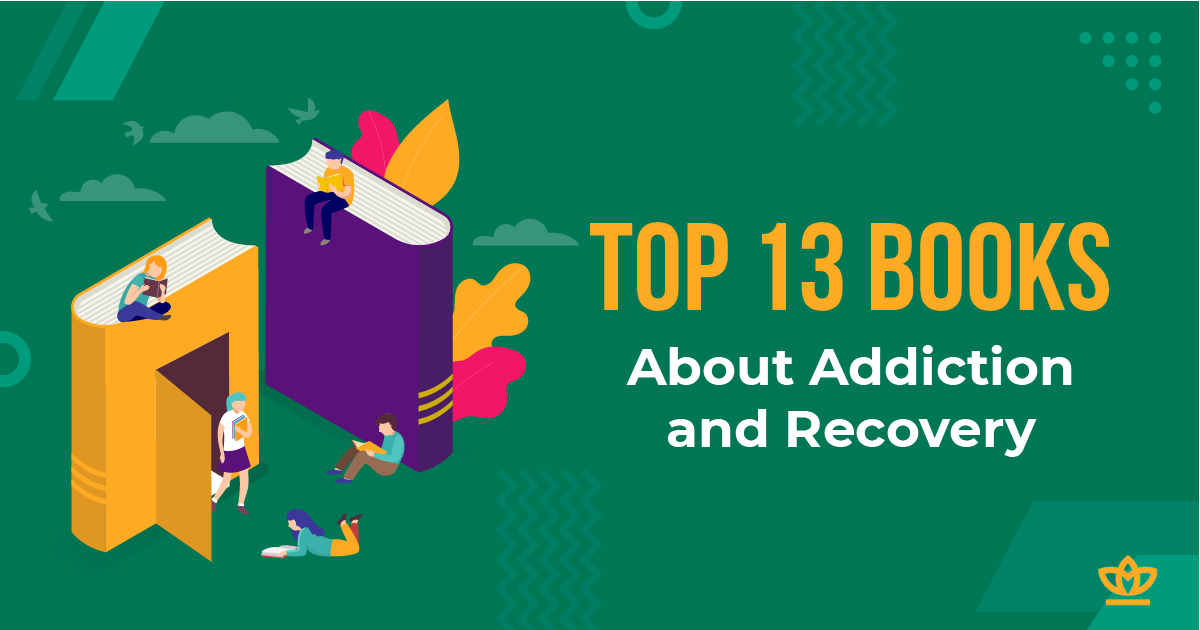 Top 13 Books About Addiction and Recovery