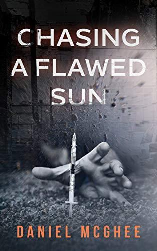 Chasing a Flawed Sun by Daniel McGhee