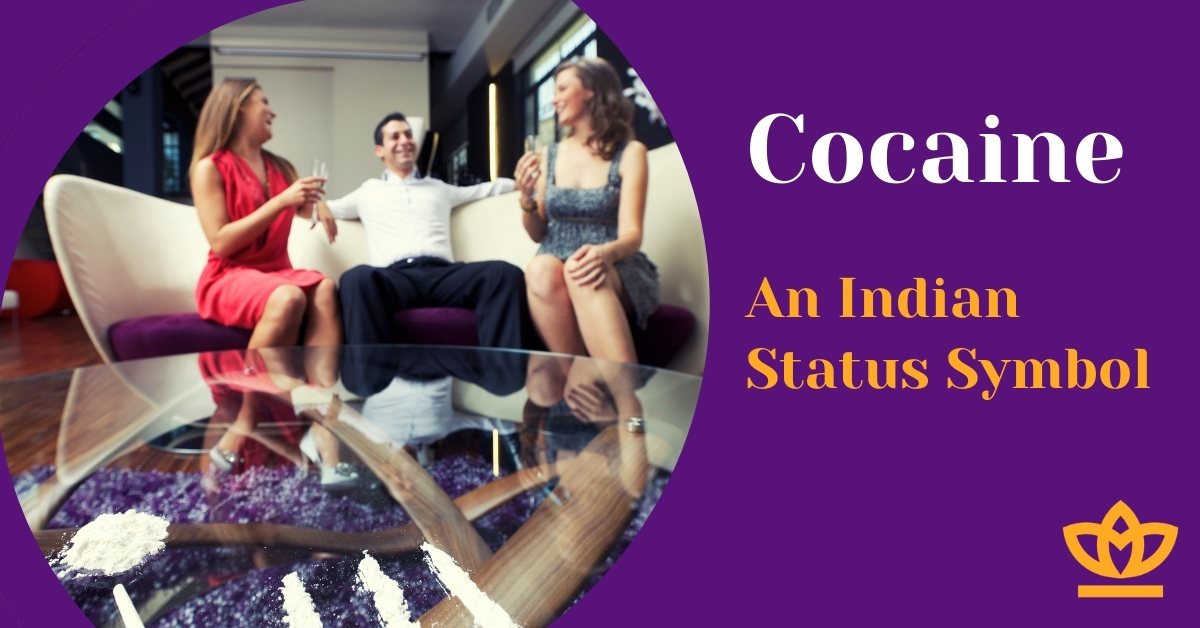 Cocaine - An Indian Status Symbol