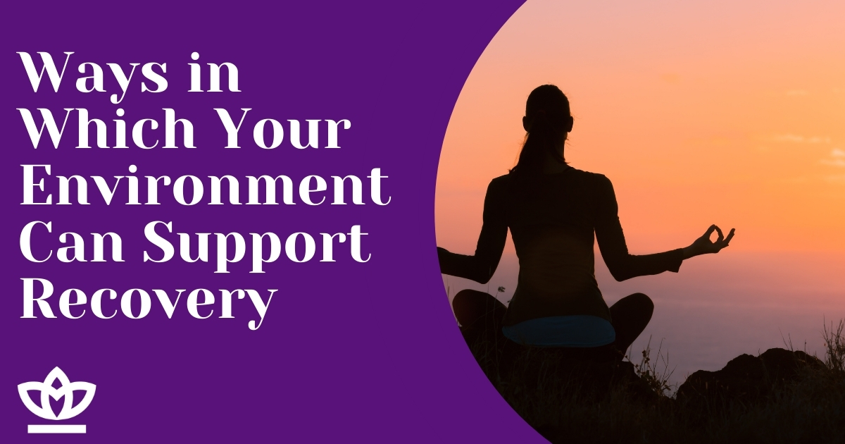 ways in which environment can support recovery
