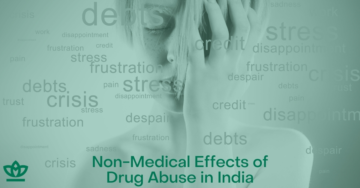 non-medical effects of drug abuse in India
