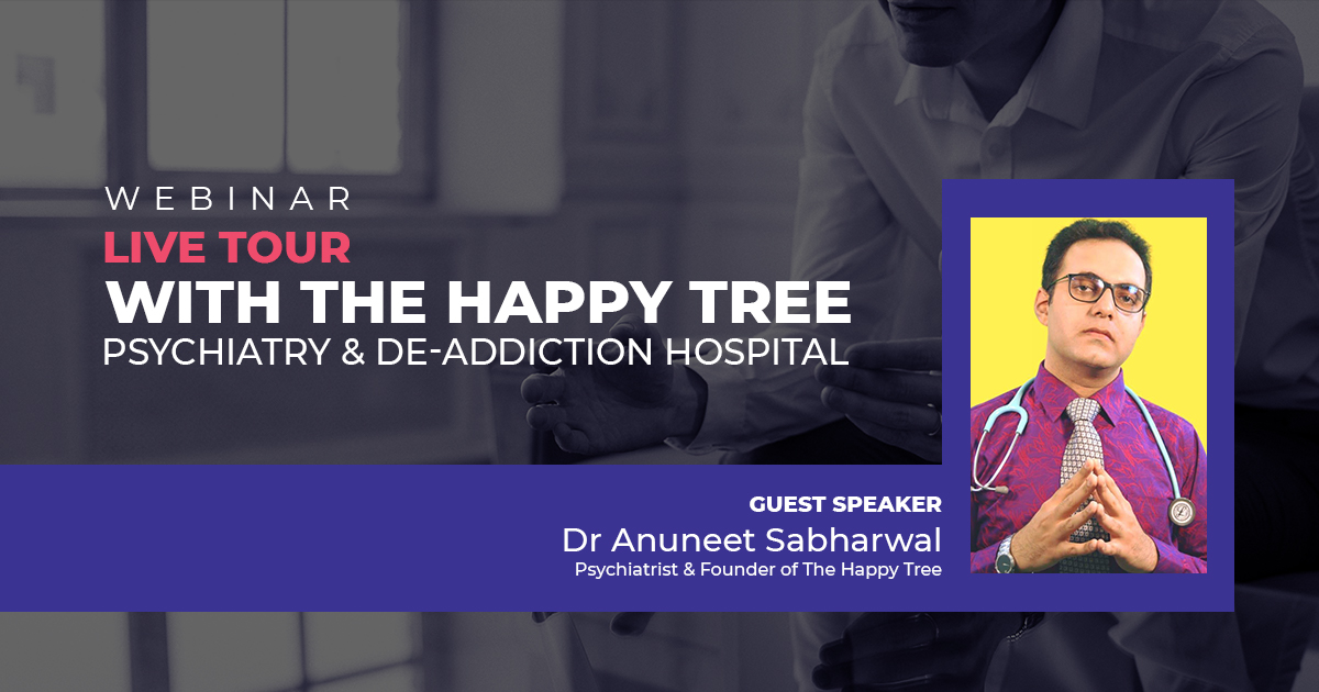 Webinar - Live tour with The Happy Tree Psychiatry & De-addiction Hospital